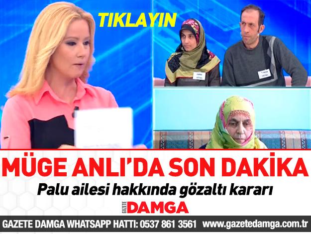 palu ailesi gözaltı