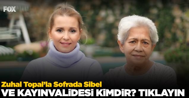 Zuhal Topal'la Sofrada Sibel Terzioğlu
