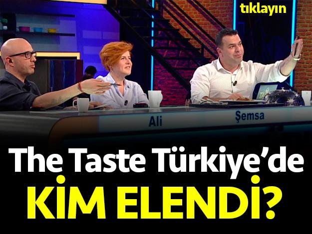 the taste türkiye kim elendi