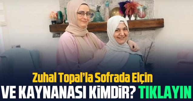 Zuhal Topal'la Sofrada Elçin Tunga