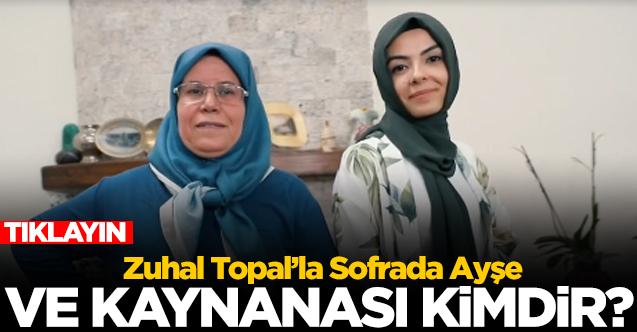 Zuhal Topal'la Sofrada Ayşe Pişkin