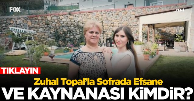 Zuhal Topal'la Sofrada Efsane