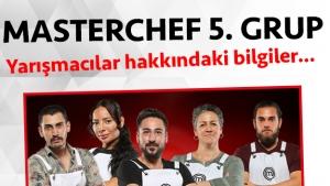 Masterchef Türkiye 2. sezon 5. grup yarışmacı adayları