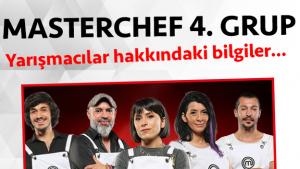 Masterchef Türkiye 2. sezon 4. grup yarışmacı adayları