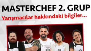 Masterchef Türkiye 2. sezon 2. grup yarışmacı adayları