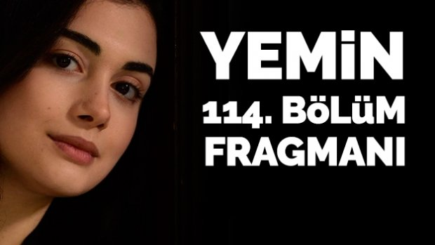 Yemin 114. bölüm fragmanı izle | Emir ve Reyhan ayrılamaz!