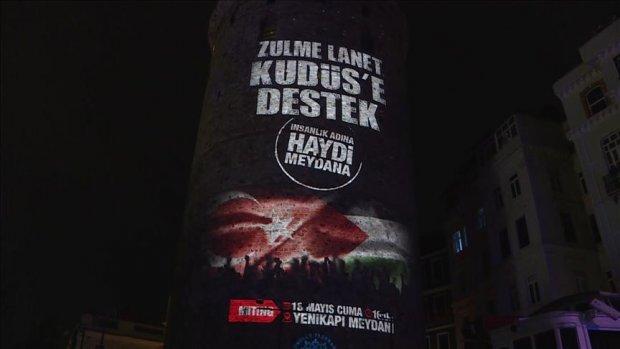 'Kudüs' mitinginin afişi Galata Kulesi'ne yansıtıldı