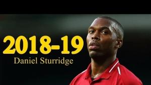 Daniel Sturridge 2018-2019