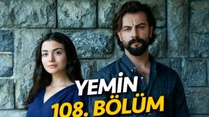 Yemin 108. bölüm fragmanı izle | Emir ve Reyhan yeni yolculukta